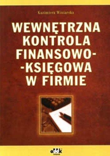 Okładka książki Wewnętrzna kontrola finansowo-księgowa w firmie