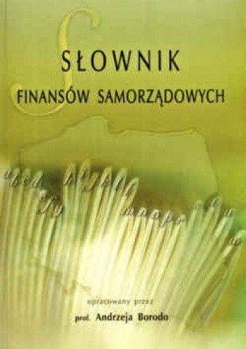 Okładka książki Słownik finansów samorządowych