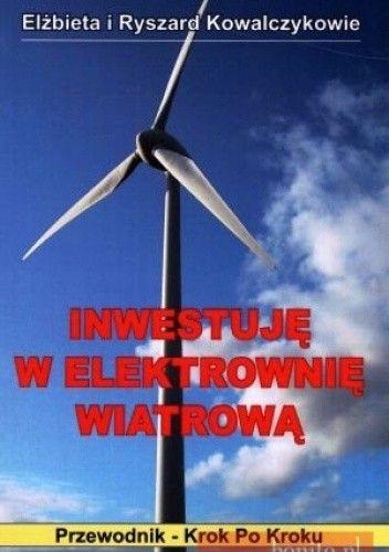 Okładka książki Inwestuję w elektrownię wiatrową