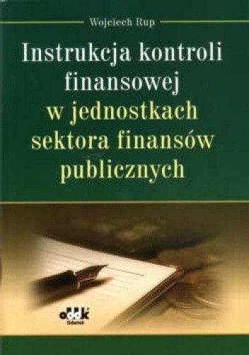 Okładka książki Instrukcja kontroli finansowej w jednostkach sektora finansów publicznych