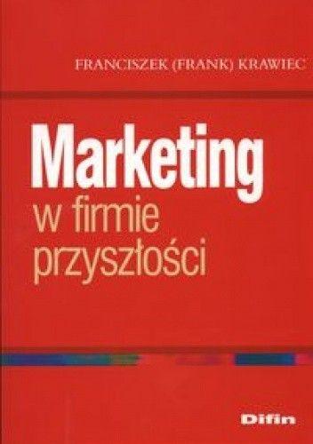 Okładka książki Marketing w firmie przyszłości