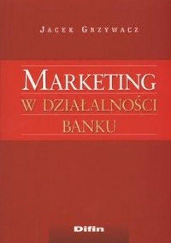 Okładka książki Marketing w dzałalności banku