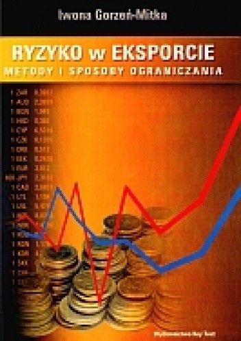 Okładka książki Ryzyko w eksporcie. Metody i sposoby ograniczania