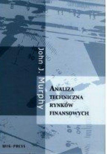 Okładka książki Analiza techniczna rynków finansowych