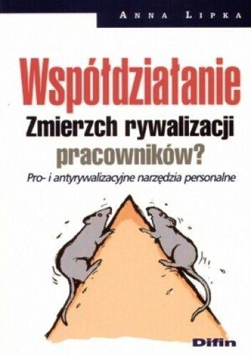 Okładka książki Wspóldziałanie. Zmierzch rywalizacji pracowników?