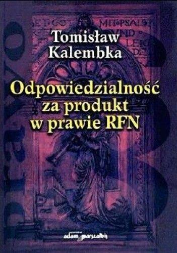 Okładka książki Odpowiedzialność za produkt w prawie RFN