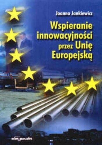Okładka książki Wspieranie inowacyjności przez Unię Europejską