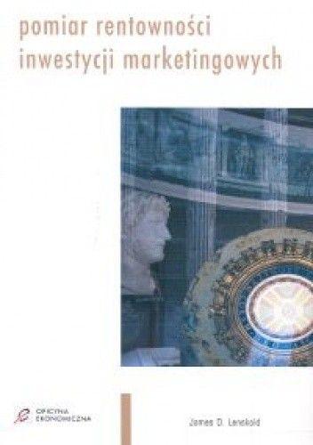 Okładka książki Pomiar rentowności inwestycji marketingowych