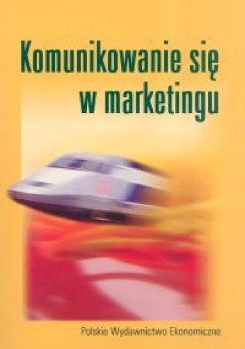 Okładka książki Komunikowanie się w marketingu