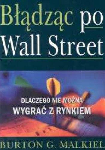 Okładka książki Błądząc po Wall Street
