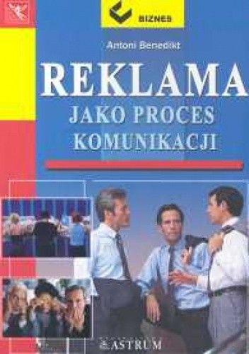 Okładka książki Reklama jako proces komunikacji