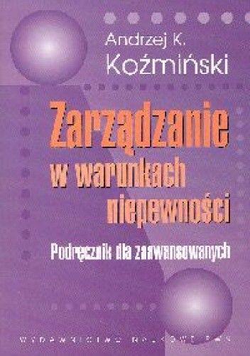 Okładka książki Zarządzanie w warunkach niepewności