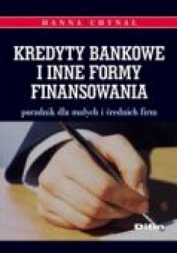 Okładka książki Kredyty bankowe i inne formy finansowania