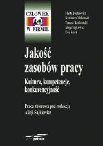 Okładka książki Jakość zasobów pracy. Kultura, kompetencje, konkurencyjność