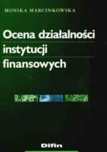 Okładka książki Ocena działalności instytucji finansowych