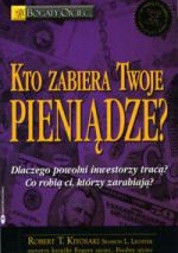 Okładka książki Kto zabiera Twoje pieniądze?