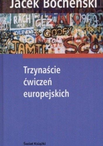 Okładka książki Trzynaście ćwiczeń europejskich