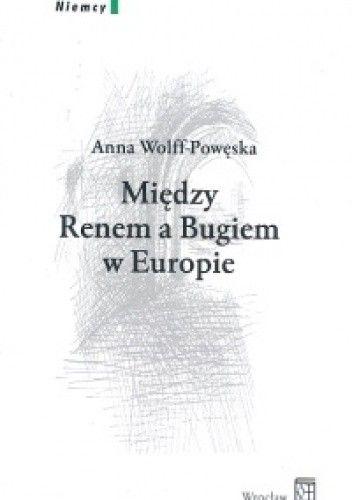 Okładka książki Między Renem a Bugiem w Europie. Tom 3