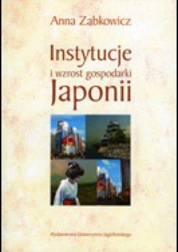 Okładka książki Instytucje i wzrost gospodarki Japonii