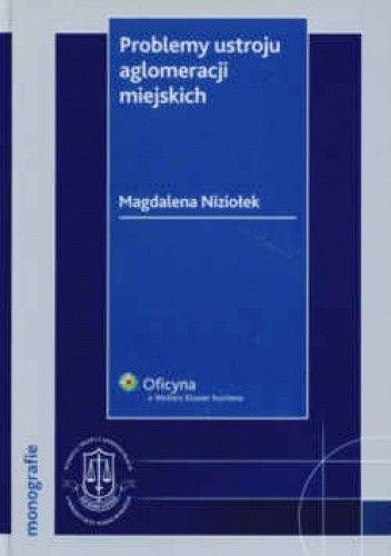 Okładka książki Problemy ustroju aglomeracji miejskich