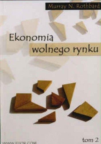 Okładka książki Ekonomia wolnego rynku Tom 2