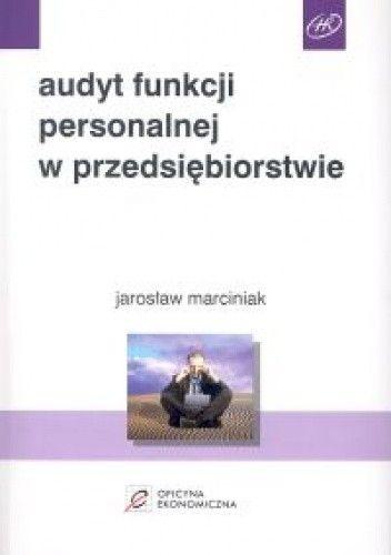 Okładka książki Audyt funkcji personalnej w przedsiębiorstwie