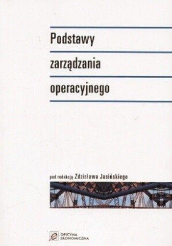 Okładka książki Podstawy zarządzania operacyjnego