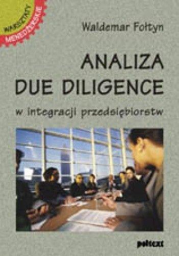 Okładka książki Analiza due diligence w integracji przedsiębiorstw