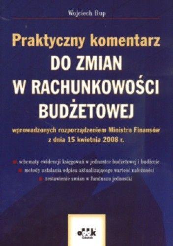 Okładka książki Praktyczny komentarz do zmian w rachunkowości budżetowej