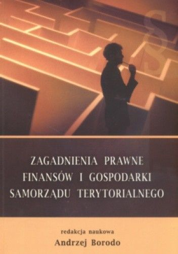 Okładka książki zagadnienia prawne finansów i gospodarki samorządu terytorialnego