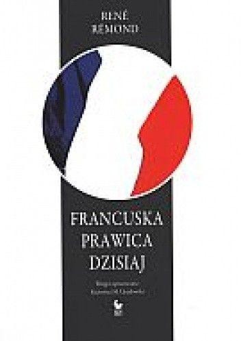 Okładka książki Francuska prawica dzisiaj