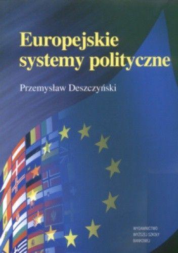 Okładka książki Europejskie systemy polityczne