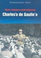 Naród i państwo w myśli politycznej de Gaulle'a