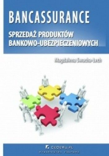 Okładka książki Bancassurance - sprzedaż produktów bankowo-ubezpieczeniowych