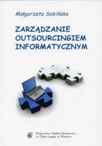 Okładka książki zarządzanie outsourcingiem informatycznym
