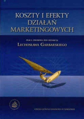 Okładka książki Koszty i efekty działań marketingowych