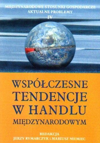 Okładka książki Współczesne tendencje w handlu międzynarodowym