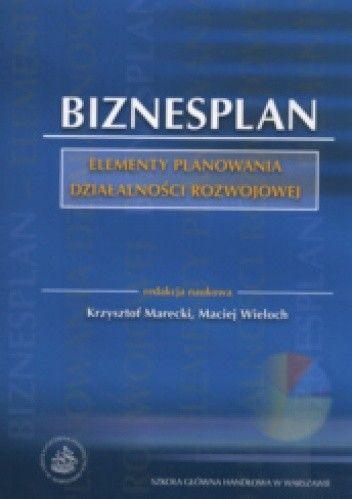 Okładka książki Biznesplan elementy planowania działalności rozwojowej