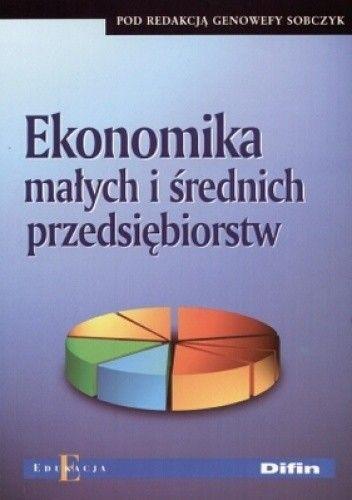 Okładka książki Ekonomika małych i średnich przedsiębiorstw