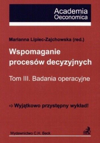 Okładka książki Wspomagania procesów decyzyjnych Tom 3 Badania operacyjne