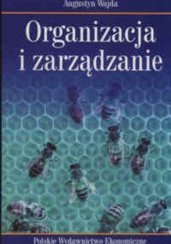 Okładka książki Organizacja i zarządzanie