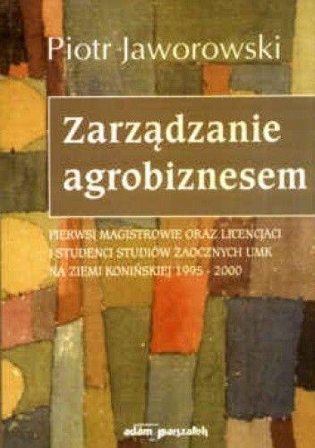 Okładka książki Zarządzanie agrobiznesem