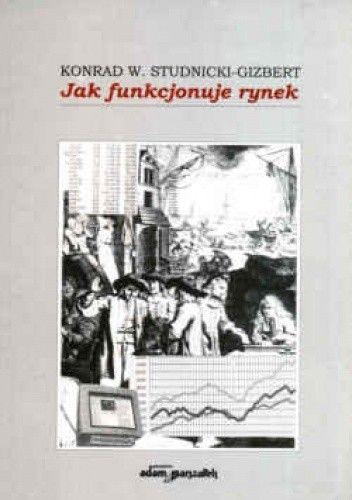 Okładka książki Jak funkcjonuje rynek