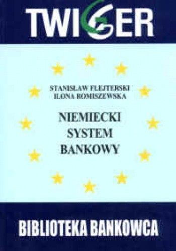 Okładka książki Niemiecki system bankowy. Wnioski dla Polski