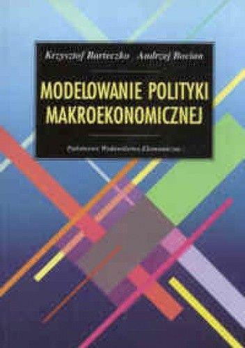 Okładka książki Modelowanie polityki makroekonomicznej