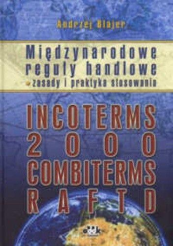Okładka książki Międzynarodowe reguły handlowe – zasady i praktyka stosowania