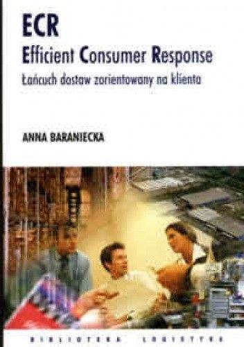 Okładka książki ECR Efficient Consumer Response. Łańcuch dostaw zorientowany na klienta