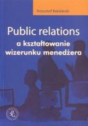 Okładka książki Public relations a kształtowanie wizerunku menedżera
