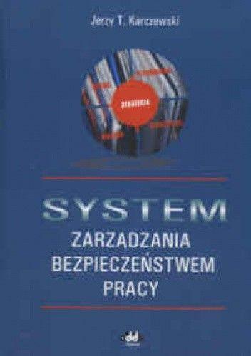 Okładka książki System zarządzania bezpieczeństwem pracy