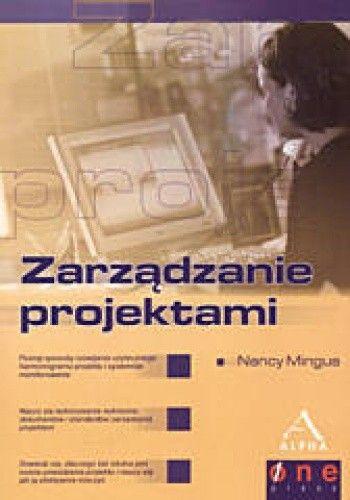 Okładka książki zarządzanie projektami - Mingus Nancy